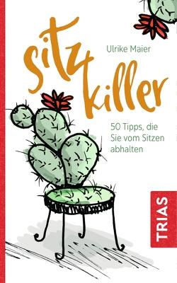 Sitz-Killer von Maier,  Ulrike