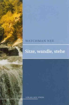 Sitze, Wandle, Stehe von Nee,  Watchman