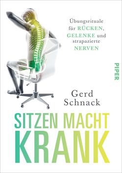 Sitzen macht krank von Schnack,  Gerd