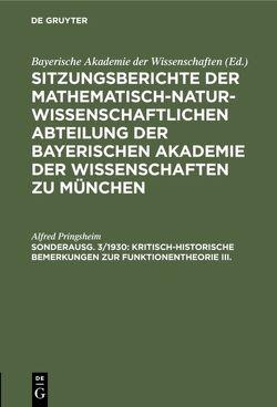 Sitzungsberichte der Mathematisch-Naturwissenschaftlichen Abteilung… / Kritisch-historische Bemerkungen zur Funktionentheorie III. von Pringsheim,  Alfred