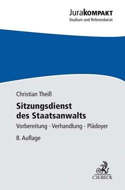 Sitzungsdienst des Staatsanwalts von Theiß,  Christian