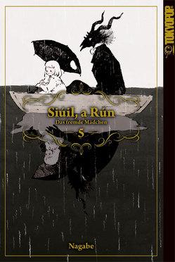 Siúil, a Rún – Das fremde Mädchen 05 von Nagabe