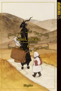 Siúil, a Rún – Das fremde Mädchen 06 von Nagabe