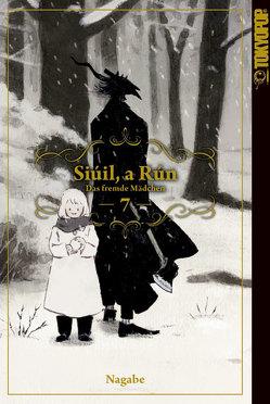 Siúil, a Rún – Das fremde Mädchen 07 von Nagabe