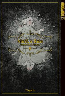 Siúil, a Rún – Das fremde Mädchen 09 von Nagabe