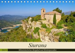 Siurana – Mittelalterliches Bergdorf und Kletterparadies (Tischkalender 2019 DIN A5 quer) von LianeM