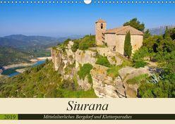Siurana – Mittelalterliches Bergdorf und Kletterparadies (Wandkalender 2019 DIN A3 quer) von LianeM