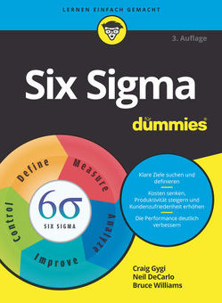 Six Sigma für Dummies von DeCarlo,  Neil, Gygi,  Craig, Williams,  Bruce