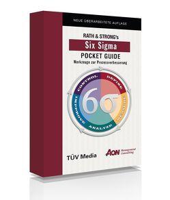Six Sigma Pocket Guide von Below,  Fritz von, Rath & Strong, Strösser,  Eva
