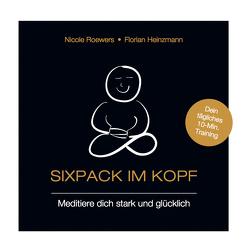 Sixpack im Kopf von Heinzmann,  Florian, Roewers,  Nadine