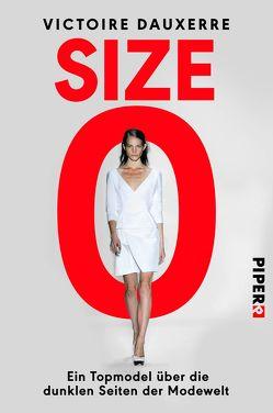 Size Zero von Baisch,  Alexandra, Dauxerre,  Victoire, Péronnet,  Valérie