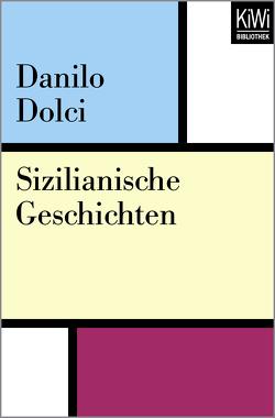 Sizilianische Geschichten von Dolci,  Danielo, Mudry,  Anna, Wolter,  Christine
