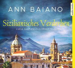 Sizilianisches Verderben von Baiano,  Ann, Umbach,  Martin