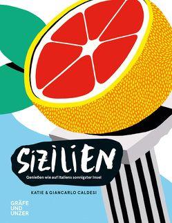 Sizilien von Caldesi,  Katie & Giancarlo