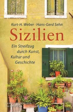 Sizilien von Sehn,  Hans-Gerd, Weber,  Kurt-Heinz