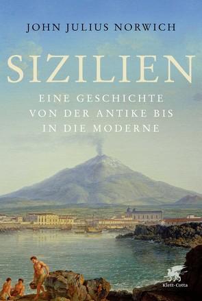 Sizilien von Norwich,  John Julius, Schermer-Rauwolf,  Gerlinde, Seuß,  Rita