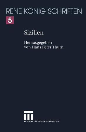 Sizilien von Koenig,  Rene, Thurn,  Hans Peter