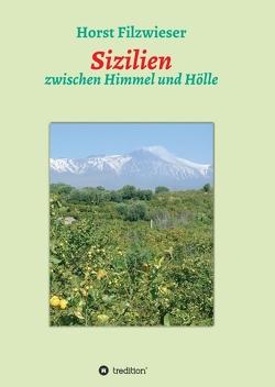 Sizilien von Filzwieser,  Horst