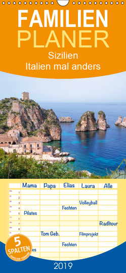 Sizilien – Italien mal anders – Familienplaner hoch (Wandkalender 2019 , 21 cm x 45 cm, hoch) von Kruse,  Joana