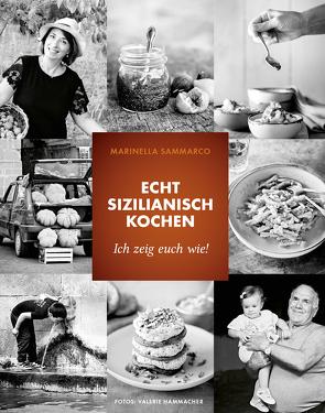 Echt sizilianisch kochen von Hammacher,  Valerie, Sammarco,  Marinella, Ziltz,  Natascha