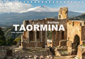 Sizilien – Taormina (Tischkalender 2020 DIN A5 quer) von Schickert,  Peter