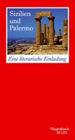 Sizilien und Palermo. Eine literarische Einladung von Bürgi,  Katharina
