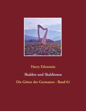 Skalden und Skaldinnen von Eilenstein,  Harry