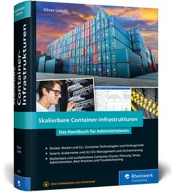 Skalierbare Container-Infrastrukturen von Liebel,  Oliver