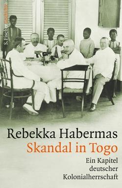 Skandal in Togo von Habermas,  Rebekka