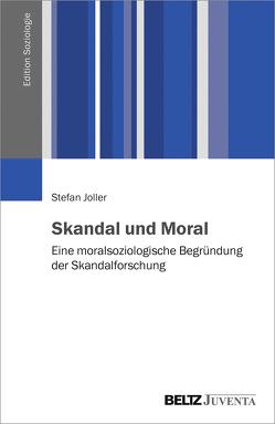 Skandal und Moral von Joller,  Stefan