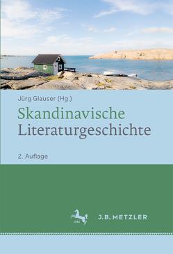 Skandinavische Literaturgeschichte von Glauser,  Jürg