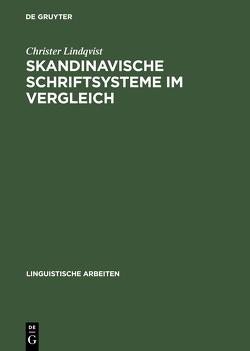 Skandinavische Schriftsysteme im Vergleich von Lindqvist,  Christer