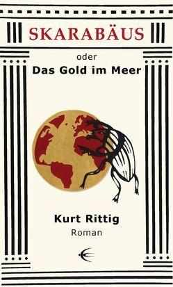 Skarabäus von Rittig,  Kurt