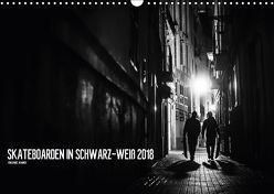 Skateboarden in Schwarz-Weiß (Wandkalender 2018 DIN A3 quer) von Wagner,  Daniel