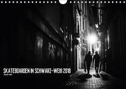Skateboarden in Schwarz-Weiß (Wandkalender 2018 DIN A4 quer) von Wagner,  Daniel