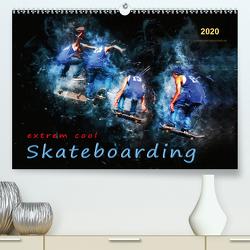 Skateboarding – extrem cool (Premium, hochwertiger DIN A2 Wandkalender 2020, Kunstdruck in Hochglanz) von Roder,  Peter