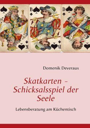 Skatkarten – Schicksalsspiel der Seele von Deveraux,  Domenik