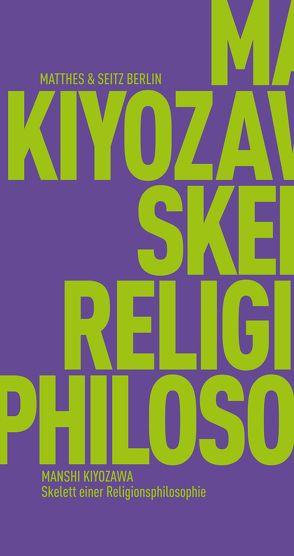 Skelett einer Religionsphilosophie von Fischer-Barnicol,  Dora, Kiyozawa,  Manshi