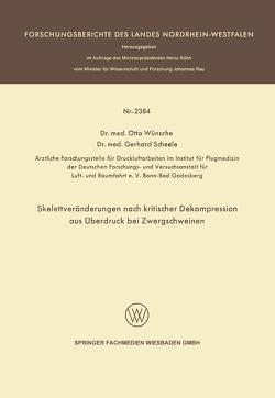Skelettveränderungen nach kritischer Dekompression aus Überdruck bei Zwergschweinen von Wünsche,  Otto