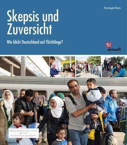 Skepsis und Zuversicht von Ahrens,  Petra-Angela