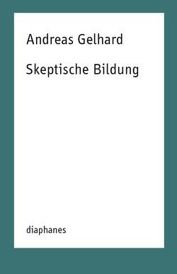 Skeptische Bildung von Gelhard,  Andreas
