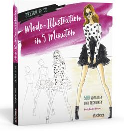 Sketch & Go: Mode-Illustration in 5 Minuten von Brickel Edelson,  Emily