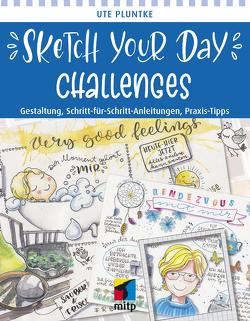 Sketch Your Day Challenges von Pluntke,  Ute