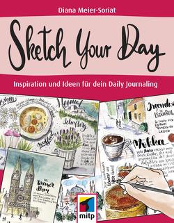 Sketch Your Day von Meier-Soriat,  Diana