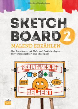 Sketchboard 2 von Bader,  Carolin, Sinn,  Mika