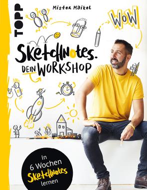 Sketchnotes – Dein Workshop mit Mister Maikel von Geiß-Hein,  Michael