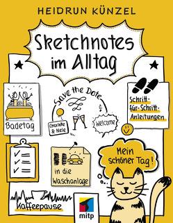 Sketchnotes im Alltag von Künzel,  Heidrun