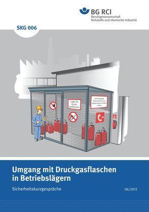 SKG 006 Sicherheitskurzgespräch -Umgang mit Druckgasflaschen in Betriebslägern