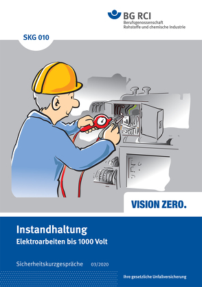 SKG 010 SIcherheitskurzgespräch Instandhaltung