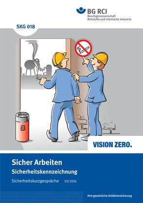 SKG 018 Sicherheitskurzgespräch Sicher Arbeiten – Sicherheitskennzeichnung